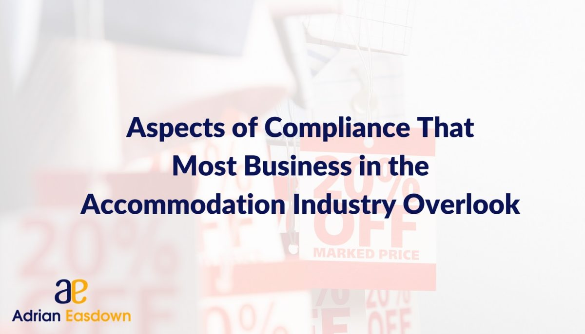 Aspects of Compliance That Most Businesses in the Accommodation Industry Overlook
