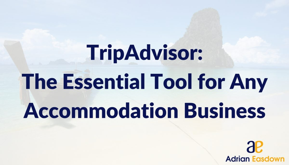 TripAdvisor: The Essential Tool for Any Accommodation Business