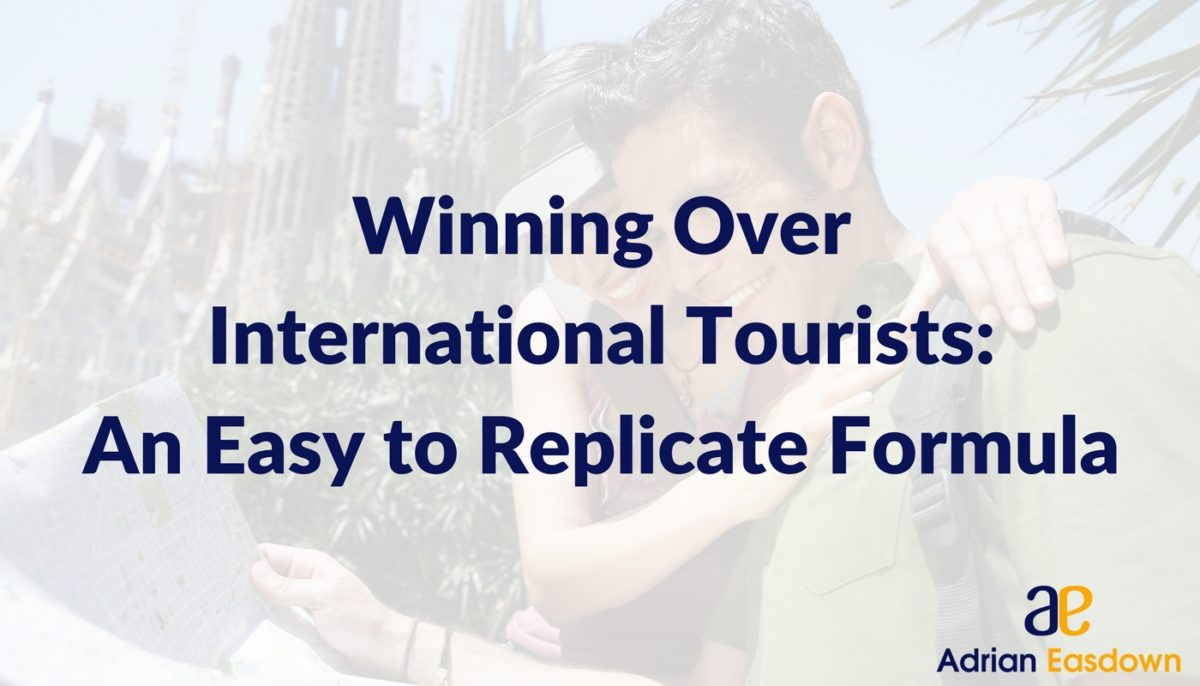 Winning over International Tourists: An Easy to Replicate Formula