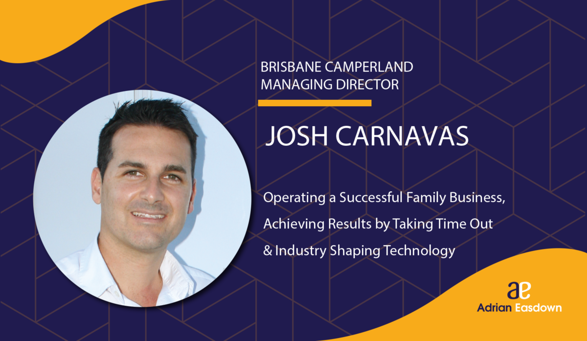 Josh Carnavas, managing director of Brisbane Camperland a successful family business